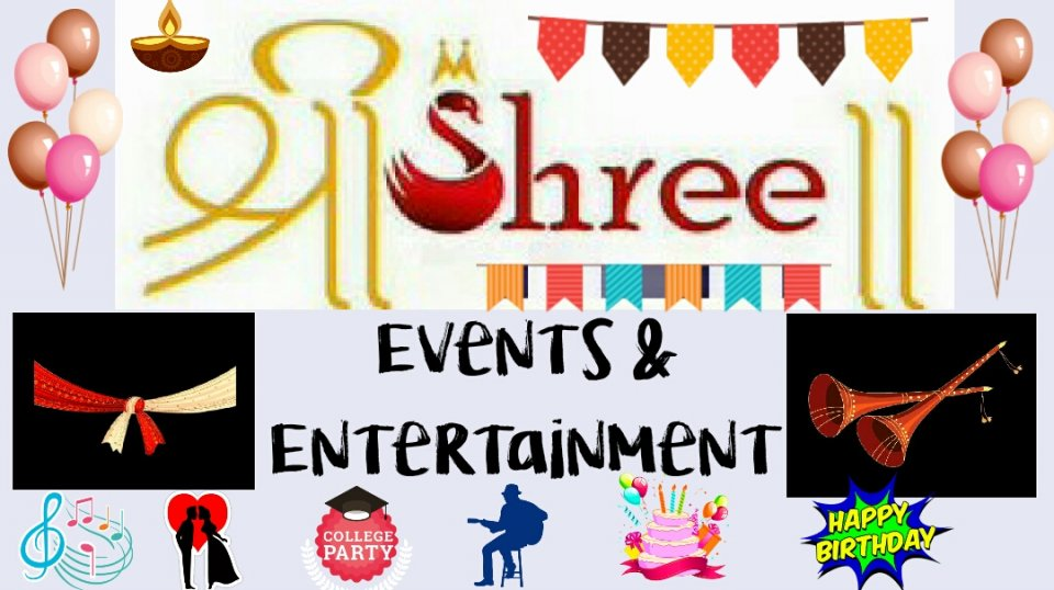 Shree Events & Entertainment